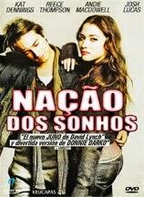 Nação dos Sonhos – Dublado (2010)