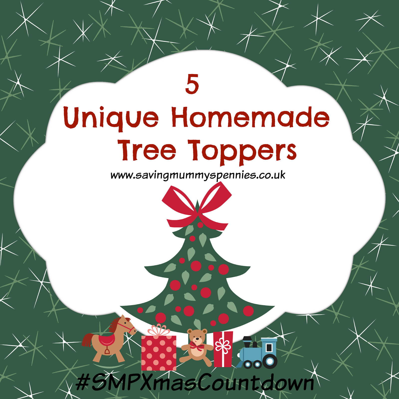#smpxmascountdown: Day 40  5 Unique Homemade Tree Toppers