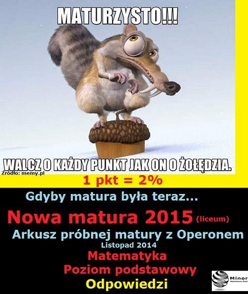 Arkusz maturalny 2015 próbny z matematyki z Operonem