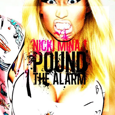 Nicki Minaj - Pound The Alarm Lirik dan Video