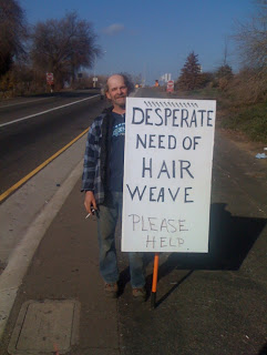funny homeless sign hair weave