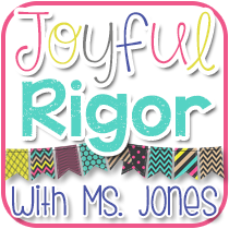 Joyful Rigor with Ms. Jones