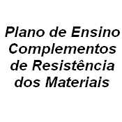 Complementos de Resistência dos Materiais
