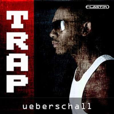 Ueberschall Trap ELASTiK Download Free