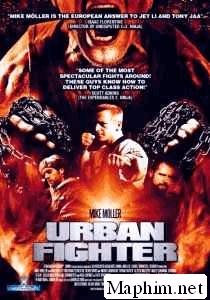 Tay Đấm Bất Bại - Urban Fighter (2012)