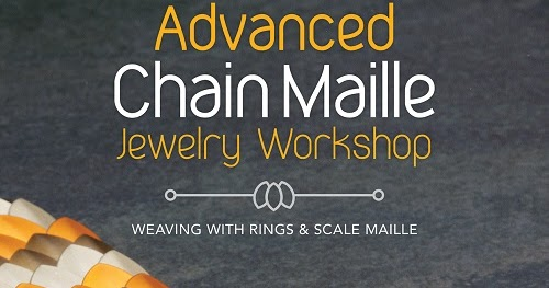 book review and giveaway advanced chain maille jewelry