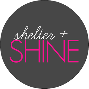 shelter and shine