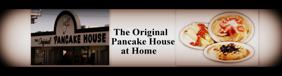 Original Pancake House Copycat Recipes