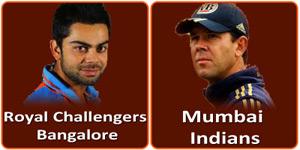 मुम्बई इंडियन्स बनाम रौयल चैलेन्जर्स बैंगलोर 27 अप्रैल 2013 को है।
