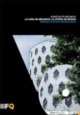 """Carátula del DVD: """"La Casa de Mélnikov: la utopía de Moscú"""""""