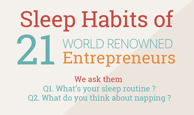 Sleeping Habits of 21 World Renowned Entrepreneurs