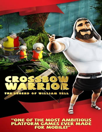 Crossbow Warrior The Legend of William Tell PC Full