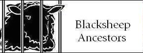 The Tragedies Behind Blacksheep Ancestors