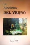 """""""LA ALQUIMIA DEL VERBO"""""""