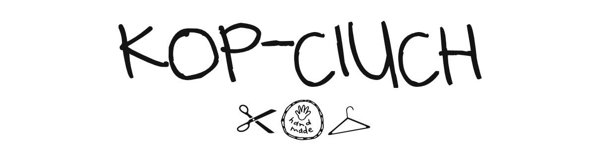 KOP_CIUCH | przerabianie ubrań, DIY i cała reszta czyli życie z pasją tworzenia :)