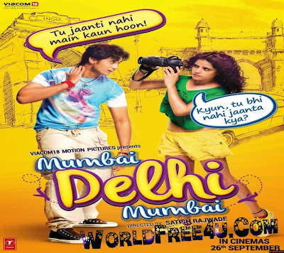 Poster Of Bollywood Movie Mumbai Delhi Mumbai (2014) 300MB Compressed Small Size Pc Movie Free Download worldfree4u.com