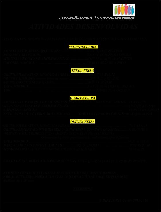 Horário de atividades na ACMP