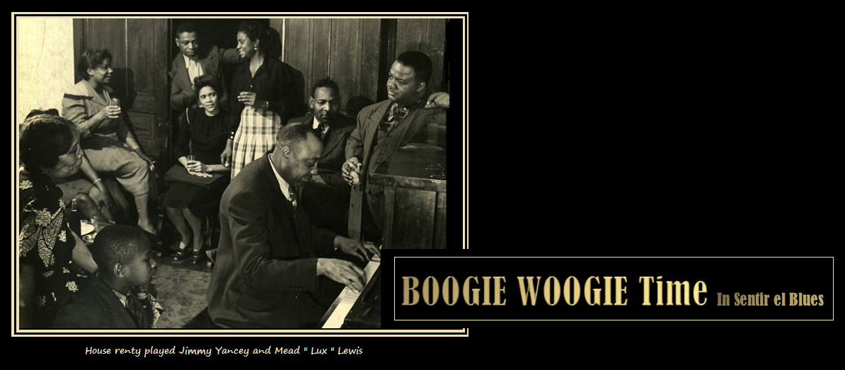 BOOGIE WOOGIE TIME in SENTIR EL BLUES