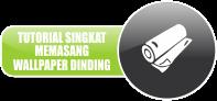 http://www.kioswallpaper.com/2015/09/tutorial-memasang-wallpaper-dinding.html