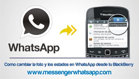 Como cambiar la foto y los estados en WhatsApp desde tu BlackBerry