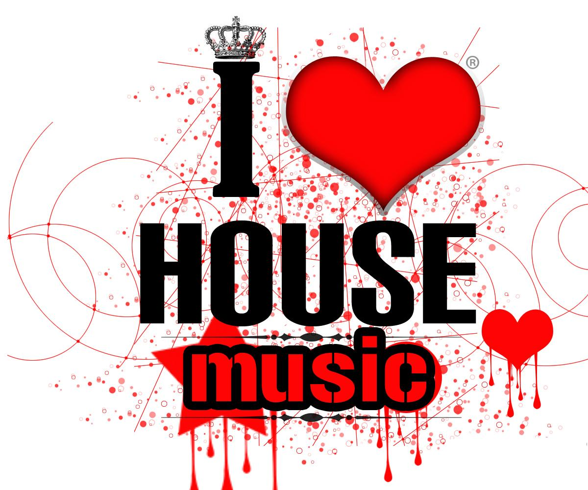 Love music for House dance music