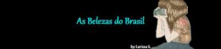 As Belezas do Brasil