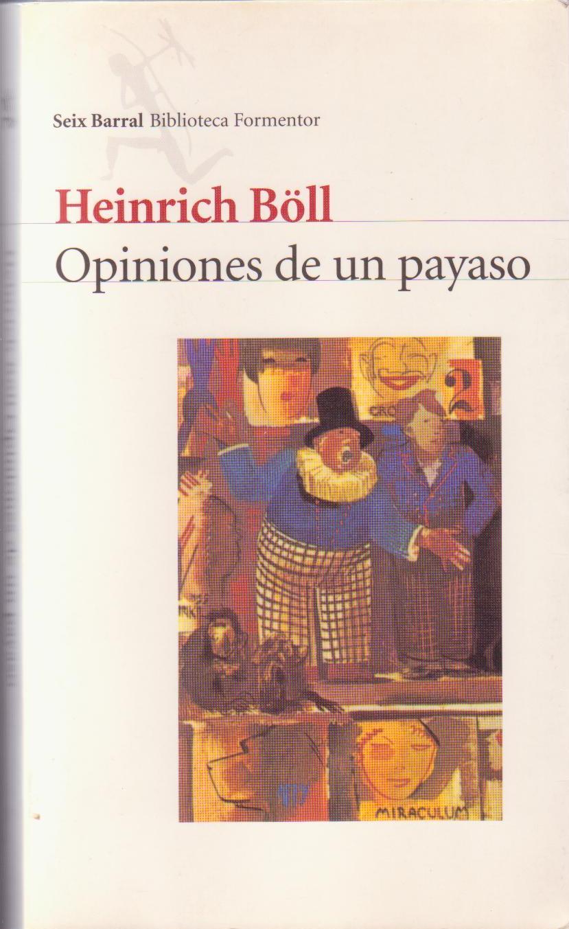 Opiniones de un payaso - Heinrich Böll
