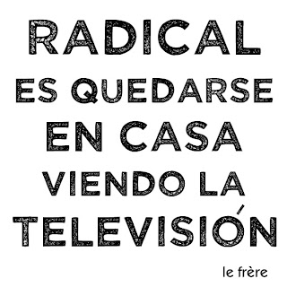 radical, televisión, le frère