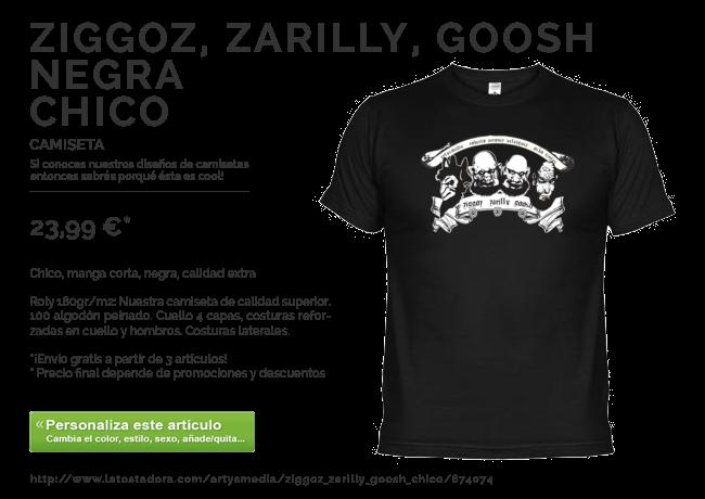 Camiseta Ziggoz, Zarilly, Goosh Chico