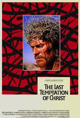 A Última Tentação de Cristo, de Martin Scorsese