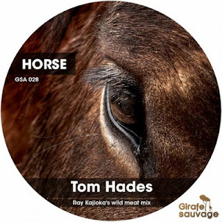Tom Hades - Horse (Ray Kaijoka's Wild Meat Mix)