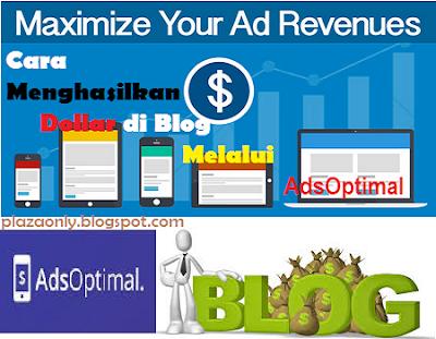 Cara Menghasilkan Dollar di Blog Melalui AdsOptimal
