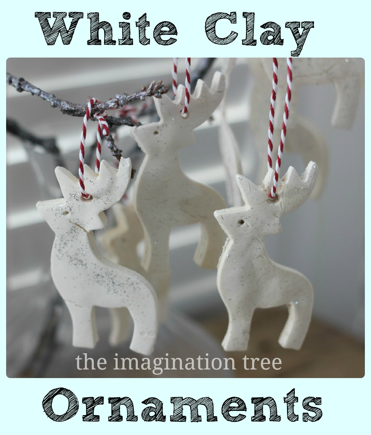 0cab6c8fdd3d0 White Clay Ornaments Tutorial - The Imagination Tree