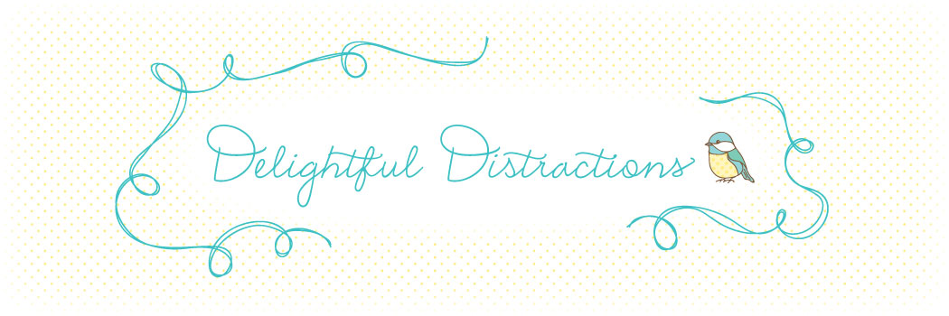 Delightful Distractions