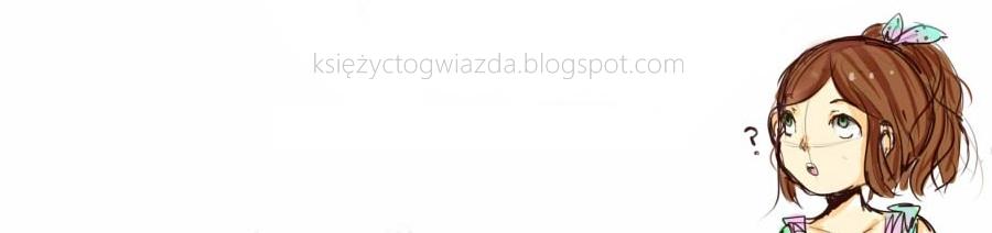 ☆ Księżycowy blog. ☆