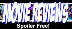 Check out my Spoiler Free Movie Reviews!