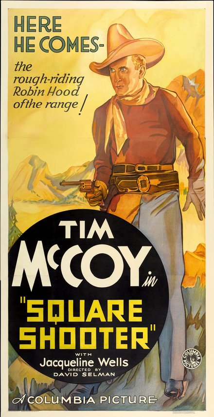 printables, classic posters, free download, graphic design, movies, retro prints, theater, vintage, vintage posters, western, Square Shooter, Tim McCoy - Vintage Western Cowboy Movie Poster