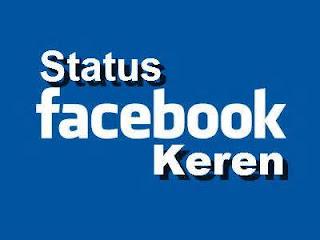Status Facebook Terkeren Bikin Ngakak | Status (FB) Gokil, Lucu, Kece