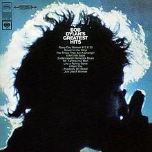 http://en.wikipedia.org/wiki/Bob_Dylan%27s_Greatest_Hits