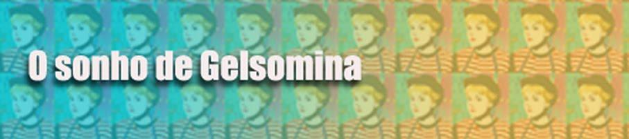 O sonho de Gelsomina
