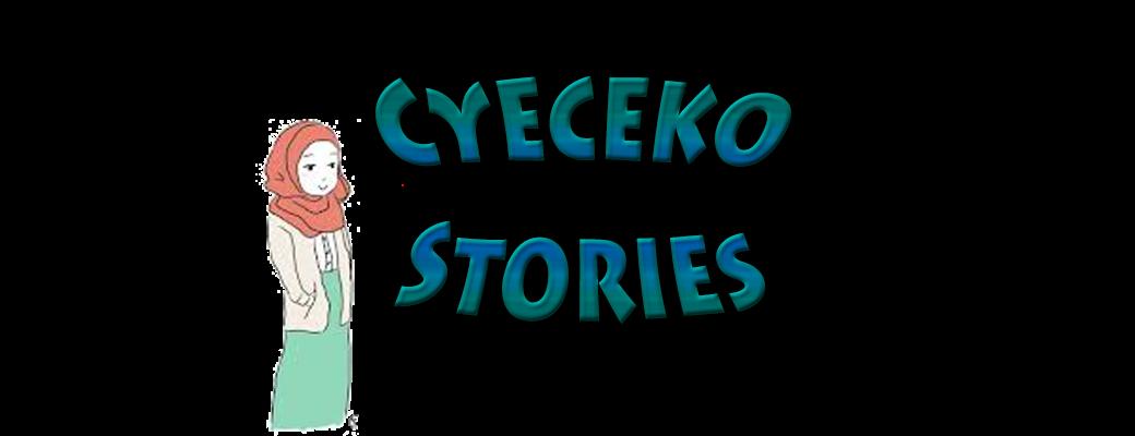 ♥Cyeceko-pie Stories♥