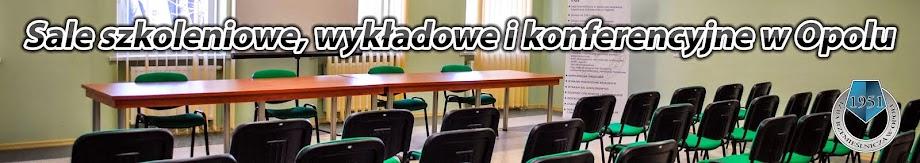 Sale szkoleniowe, wykładowe i konferencyjne  w Opolu