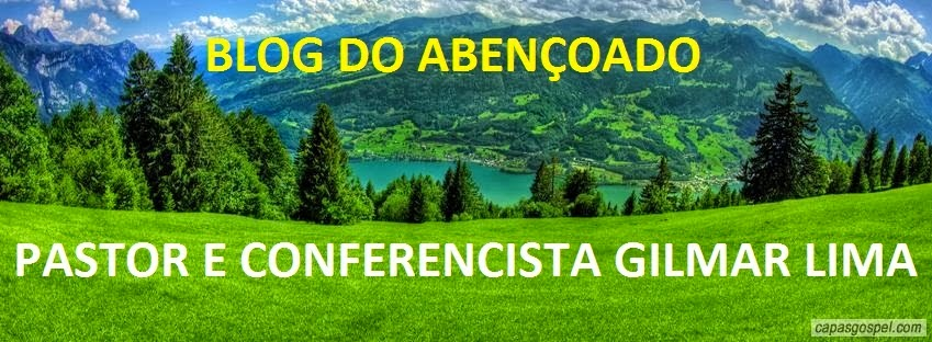 BLOG DO ABENÇOADO