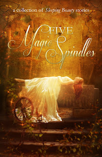 Five Magic Spindle book cover shows Sleeping Beauty asleep on a wide stone bench with a spinning wheel in the forfront. The color scheme is golden.