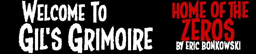 Gil's Grimoire