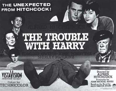 http://4.bp.blogspot.com/-jHzRMlhf4mA/Tn-edAKFM9I/AAAAAAAAAXA/YAkQvqfViPg/s1600/The_Trouble_with_Harry_Movie_Poster+B%2526W.jpg