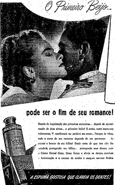 Propaganda do Creme Dental Gessy que promovia o frescor da limpeza com o lado inesquecível do primeiro beijo.