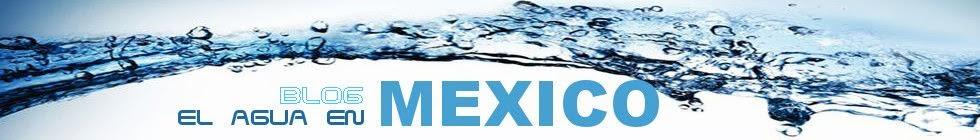 El Agua en Mexico