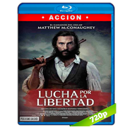 Lucha por la libertad (2016) BRRip 720p Audio Dual Latino-Ingles