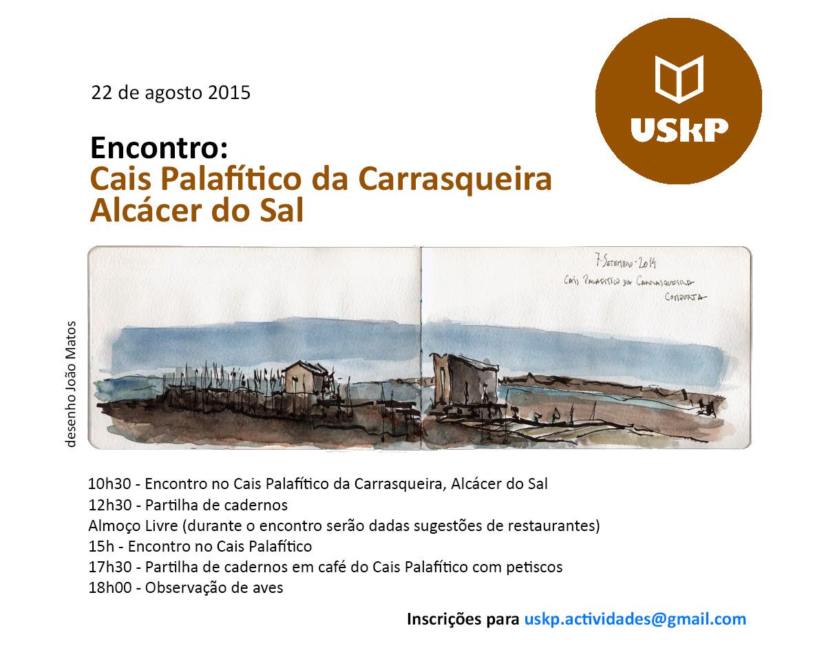 ENCONTRO USkP - Cais Palafítico da Carrasqueira